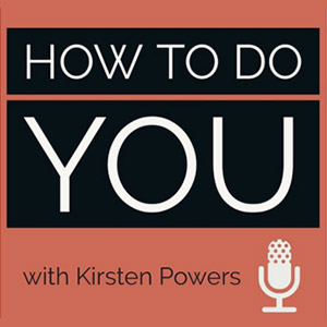 How to Do You with Kirsten Powers